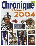 echange, troc Bruno Larebière, Michel Marmin, Collectif - Chronique de l'année 2004