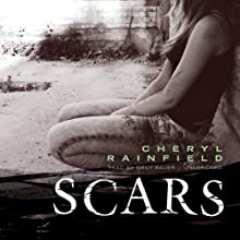 Scars (       UNABRIDGED) by Cheryl Rainfield Narrated by Emily Bauer