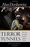 img - for Terror Tunnels: The Case for Israel's Just War Against Hamas book / textbook / text book