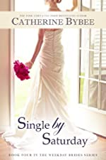 Single by Saturday (Weekday Brides Series)