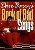 Dave Barrys Book of Bad Songs
