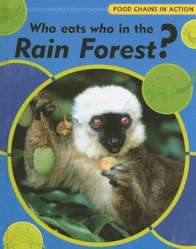 Image for Who Eats Who in the Rainforest? (Food Chains in Action)