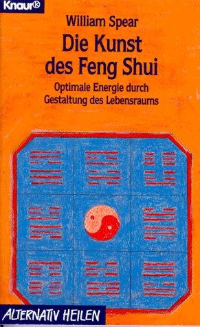 Die Kunst des Feng Shui