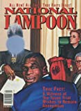 National Lampoon (April 1992) Boredom Usa; Wild Science; Top True Facts of 1991; Strange but True Crime Stories; Freaky Sex Happenings; Sick Food News; Wild Road Signs; Insane Maniacs; Bizarre Driving Mishaps (Vol. 2, No. 134)