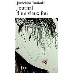 Journal d'un vieux fou - Junichirô Tanizaki