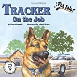 Tracker on the Job - A Pet Tales Story (Paperback with audiobook CD)