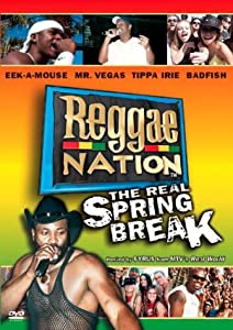 Reggae Nation - The Real Spring Break
