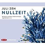 Nullzeit | Juli Zeh