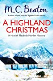 M.C. Beaton A Highland Christmas (Hamish Macbeth 16) (Hamish Macbeth Murder Mystery)