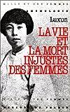 """La vie et la mort injustes des femmes: Anthologie (Collection """"Mille et une femmes"""") (French Edition) (2715213646) by Lu, Xun"""
