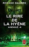 Le Rire de la Hyène (Animae tome 4)