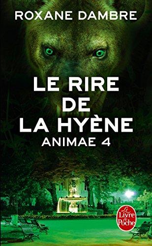 Animae, Tome 4 : Le rire de la Hyène 511BD4J3Y4L