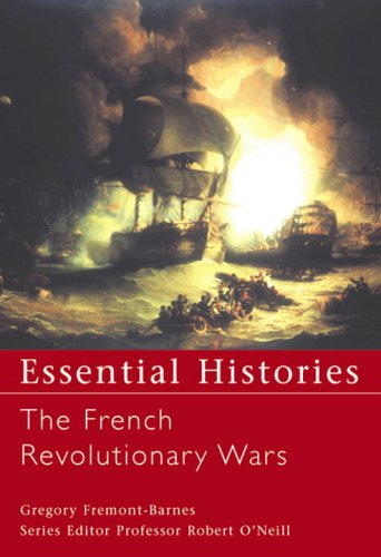 The French Revolutionary Wars (Essential Histories)