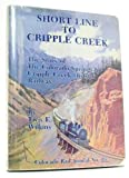 img - for Short Line to Cripple Creek, Colorado Rail Annual No. 16 by Tivis E. Wilkins (1983-11-01) book / textbook / text book