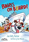 img - for Bagels on Board (Orca Echoes) by Joan Betty Stuchner (2015-10-06) book / textbook / text book