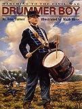 Drummer Boy: Marching to the Civil War (0060276967) by Turner, Ann Warren