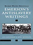 Emersons Antislavery Writings