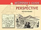 Beginners Guide to Perspective (Dover Art Instruction)