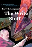 The Write Stuff (0615468187) by Longyear, Barry B.
