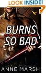 Burns So Bad (When SEALs Come Home Bo...