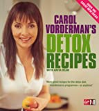 Carol Vorderman's Detox Recipes