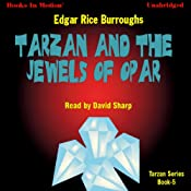 Tarzan and the Jewels of Opar: Tarzan Series, Book 5 | Edgar Rice Burroughs