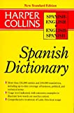 Collins Spanish English English Spanish Dictionary/New Standard (HarperCollins Bilingual Dictionaries) (0062755145) by Teresa Alvarez Garcia