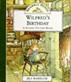 Wilfred's Birthday (Brambly Hedge Sliding Pictures) (0001374419) by Barklem, Jill