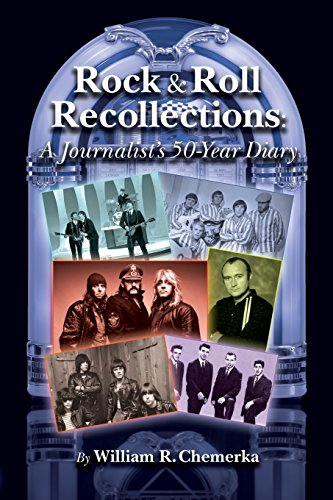 Rock & Roll Recollections A Journalists 50-Year Diary [Chemerka, William R.] (Tapa Blanda)
