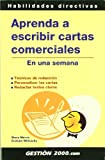 img - for Aprenda a Escribir Cartas Comerciales. en una Semana book / textbook / text book