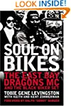 Soul on Bikes: The East Bay Dragons M...