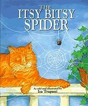 The Itsy Bitsy Spider By Iza Trapani