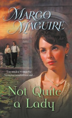 Image for Not Quite A Lady (Harlequin Historical Series)