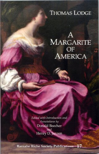 A Margarite of America (Barnabe Riche Society Pubblications, Volume 17)