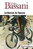 Le Roman de Ferrare (French Edition) (2070772985) by Giorgio Bassani