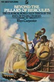img - for Beyond the Pillars of Hercules (The great explorers series) book / textbook / text book