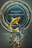 img - for What the Best College Students Do book / textbook / text book