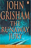 The Runaway Jury (Penguin Readers, Level 6) (058243405X) by John Grisham