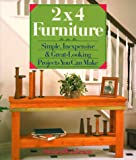 img - for 2X4 Furniture: Simple, Inexpensive & Great-Looking Projects You Can Make book / textbook / text book