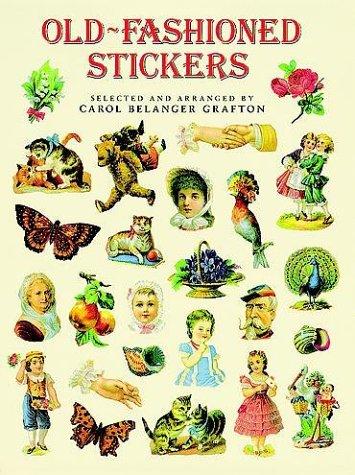 Old-Fashioned Stickers: 89 Full-Color Pressure-Sensitive Designs PDF