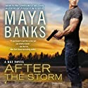 After the Storm: A KGI Novel Audiobook by Maya Banks Narrated by Adam Paul