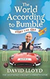 The World According to Bumble: Start the Car David Lloyd