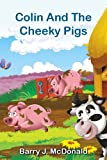 Childrens eBook - Colin And The Cheeky Pigs