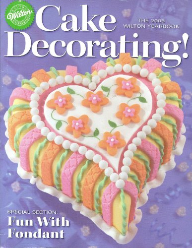 Wilton 2005 Cake Decorating Yearbook 225 Pages at Amazon.com