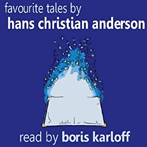 Favourite Tales by Hans Christian Anderson | [Hans Christian Anderson]