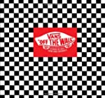 Vans: Off the Wall: Stories of Sole f...