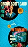 Eye For Eye / The Tunesmith (Tor Science Fiction Double, No 27)