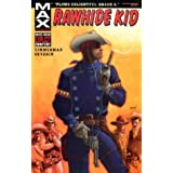 Rawhide Kid: Slap Leatherpar Ron Zimmerman