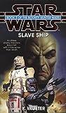 Slaveship (Star Wars: The Bounty Hunter Wars)