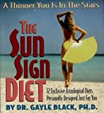 img - for The Sun Sign Diet: A Thinner You Is in the Stars book / textbook / text book